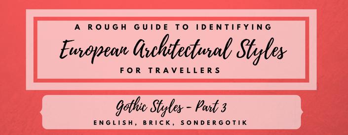 Gothic: English, Brick, Sondergotik