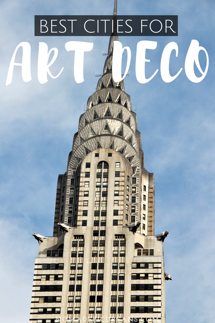 Art Deco left its mark on many places in the world. But what are the best cities for Art Deco? Check out our list to find out! #travel #architecture