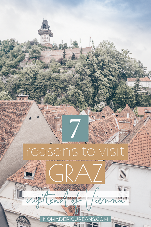 Pinterest graphic titled '7 reasons to visit Graz instead of Vienna'
